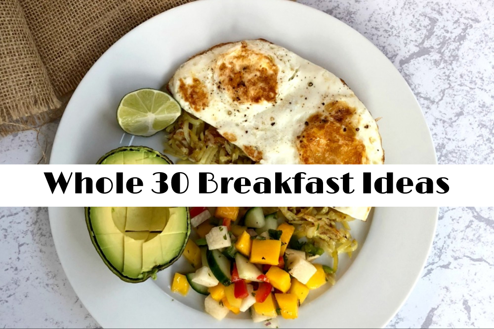 Whole 30 Breakfast Ideas - header