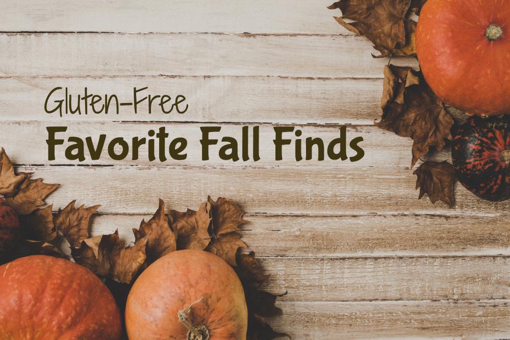 Gluten-Free Favorite Fall Finds header