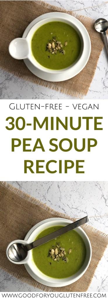 30-Minute Vegan & Gluten-Free Pea Soup Recipe - Good For You Gluten Free