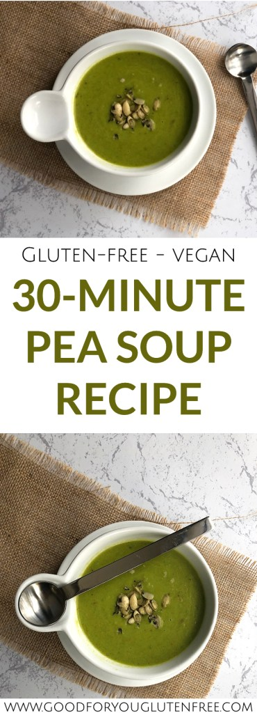30-Minute Vegan & Gluten-Free Pea Soup Recipe - Good For You Gluten Free