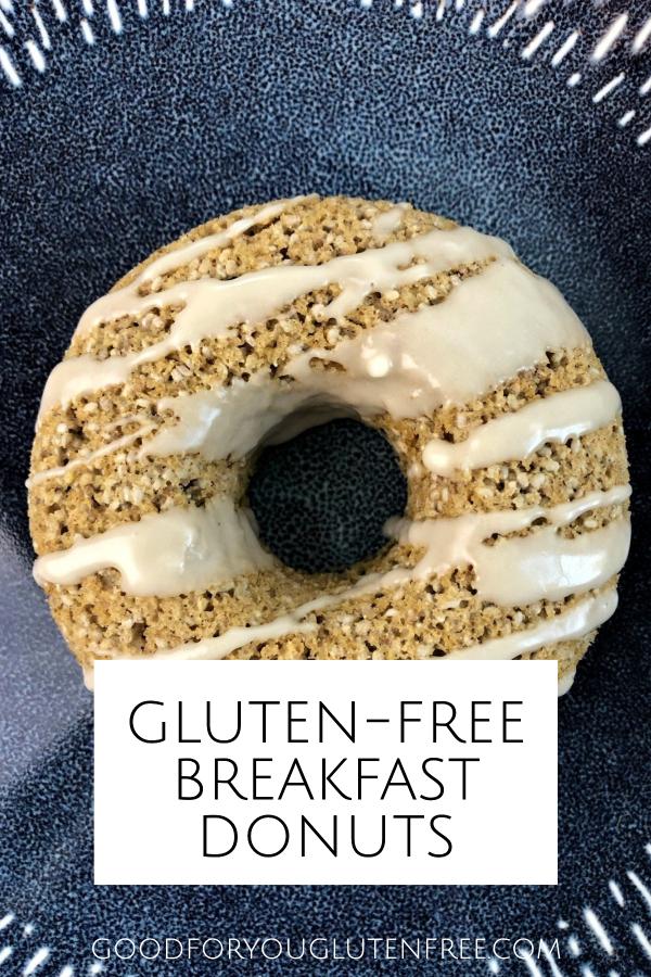 Gluten-Free Breakfast Donuts