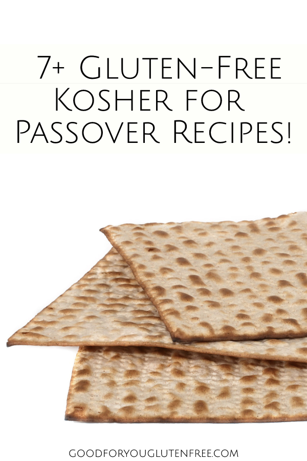 Gluten-Free Passover Recipes - Good For You Gluten Free