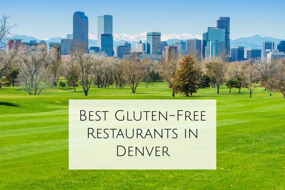 Best Gluten-Free Restaurants in Denver header
