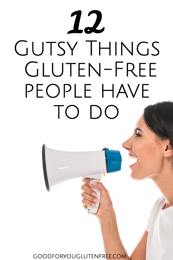 12 brave things gluten-free people have to do