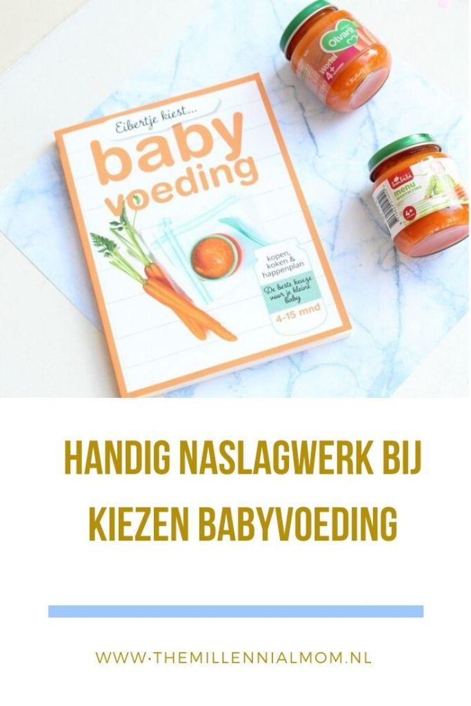 Handig naslagwerk bij kiezen babyvoeding