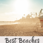 The Best Beaches of Southern California for vacations, weddings and road trips