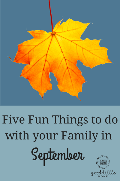 5 Fun Things to do with your Family in September