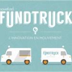 [ÉVÉNEMENT] Le Fundtruck repart sur la route : ouverture de l'appel à projets