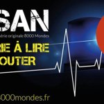 PDJ 6 Septembre : ORSAN, la première série de 8000 mondes