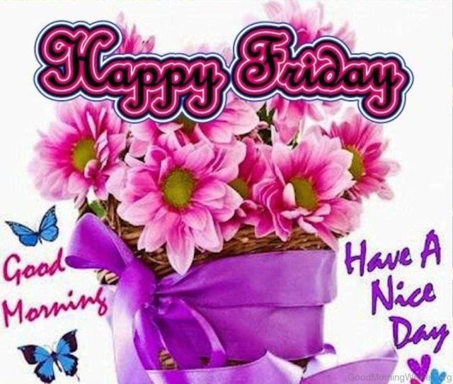 Happy Friday Good Morning Happy Friday