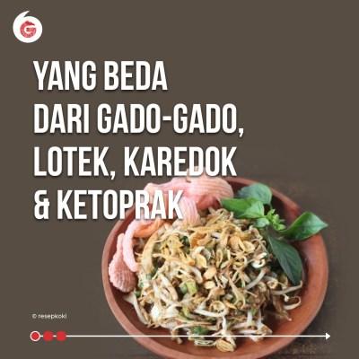 Apa Bedanya Gado-Gado, Lotek, Karedok, dan Ketoprak? | Good News From Indonesia