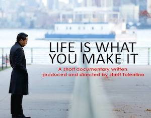 Life is What You Make It short