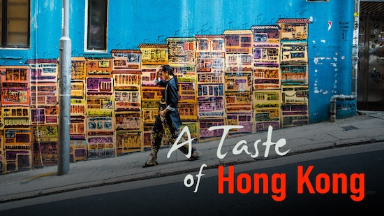 A Taste of hong Kong