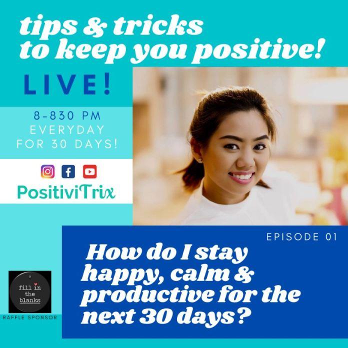 Stay Happy Calm Productive COVID-19