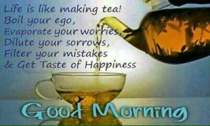 good morning tea with message