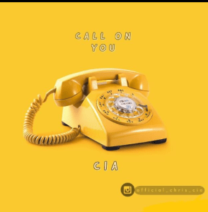 CALL ON YOU by CIA