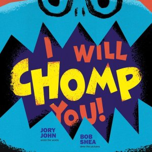 I_Will_Chomp_You