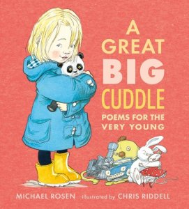 National Poetry Month Picture Books A Great Big Cuddle