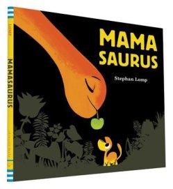 Mamasaurus cover