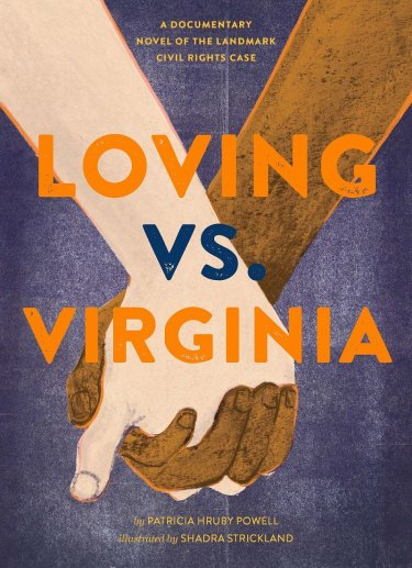Cover image for Loving vs. Virginia by Patricia Hruby Powell