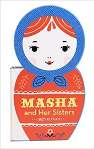 Cover Image of Masha and Her Sisters by Suzy Ultman Chronicle Books