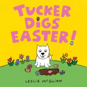 Tucker Digs Easter! book cover image
