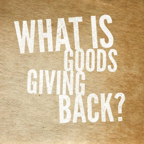 What is Goods Giving Back?