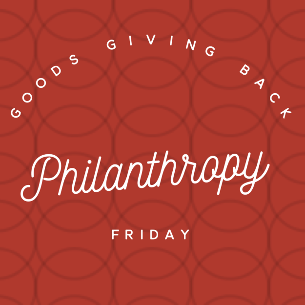 philanthropy friday may 13