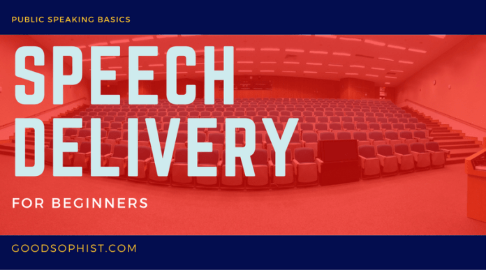 Speech Delivery for beginners