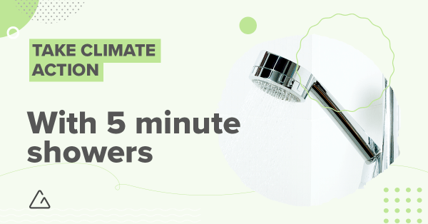 taking less time in the shower is a great way to take action for the climate
