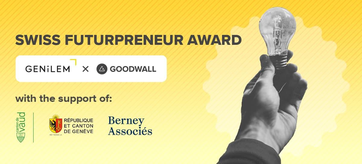 GENiLEM Goodwall Launch Swiss Futurpreneur Award challenge