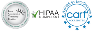 Iowa Association of Community Providers Accreditation Seal, HIPPAA Compliant Icon, CARF Accredited Seal