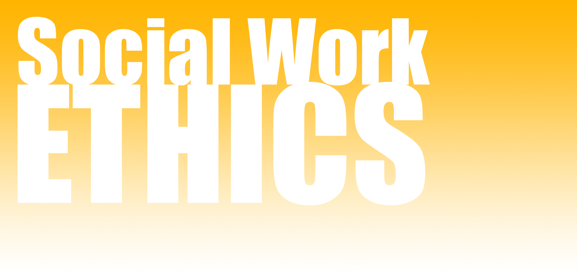 Social Work Values and Ethics   Goodwin College