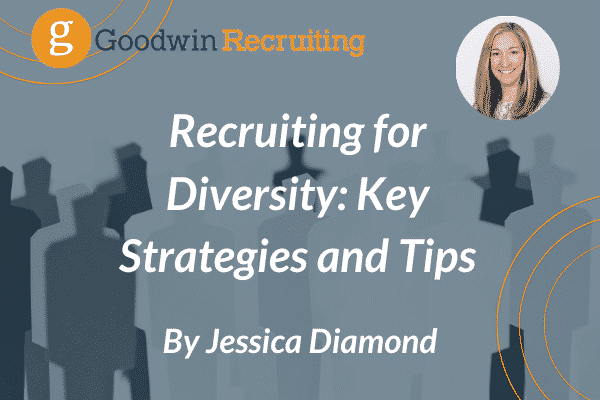 Recruiting for Diversity_ Key Strategies and Tips