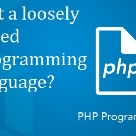 Why Is PHP Considered A Loosely Typed Language?