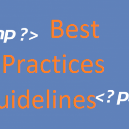 PHP – Best Practices and Coding Guidelines