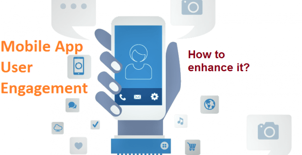 5 ways to Increase User Engagement on your Mobile App