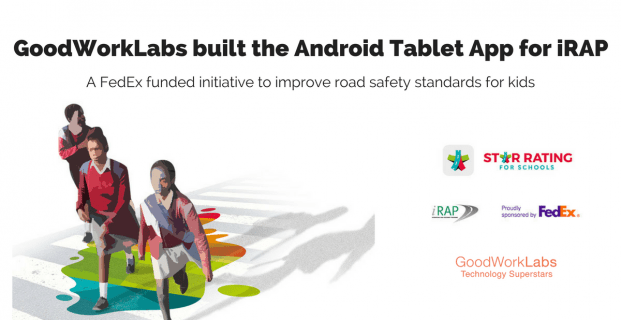 GoodWorkLabs successfully awaits the launch of iRAP's Android App – a FedEx Initiative