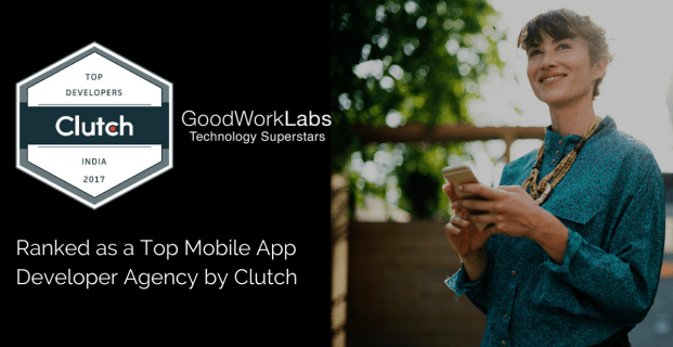 GoodWorkLabs Recognized as a Top Mobile App Developer in Bengaluru