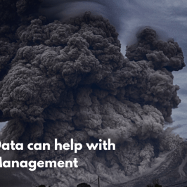 How Big Data can help with Disaster Management