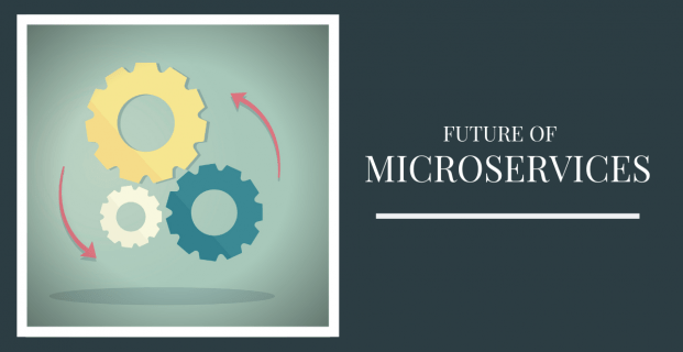 Sneak Peek In The future of Microservices