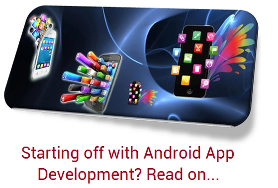 8 tips to get Android app development underway successfully