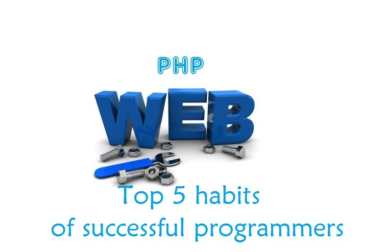 Top 5 PHP Programming Habits