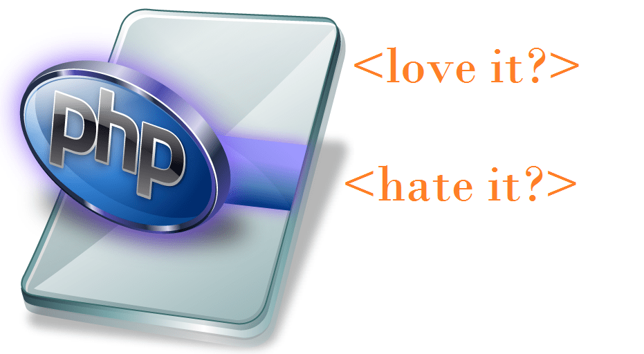 Things we love and hate about PHP