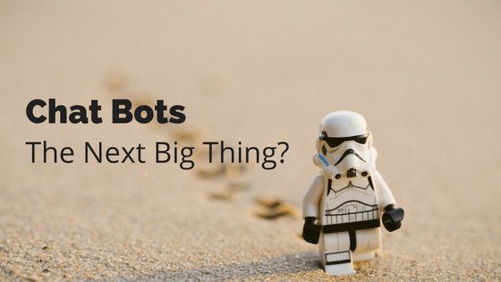 Chat Bots - The next Big thing-