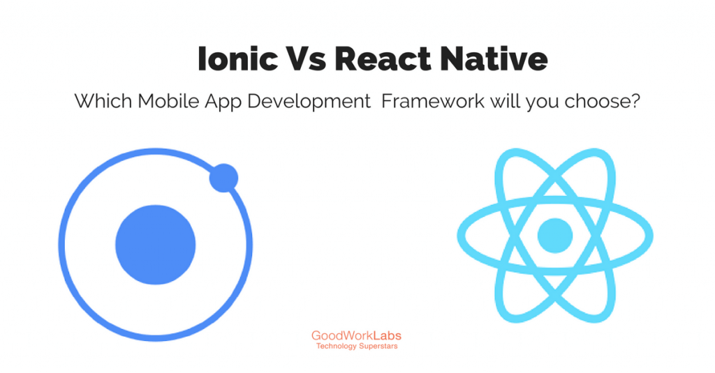Ionic versus react native