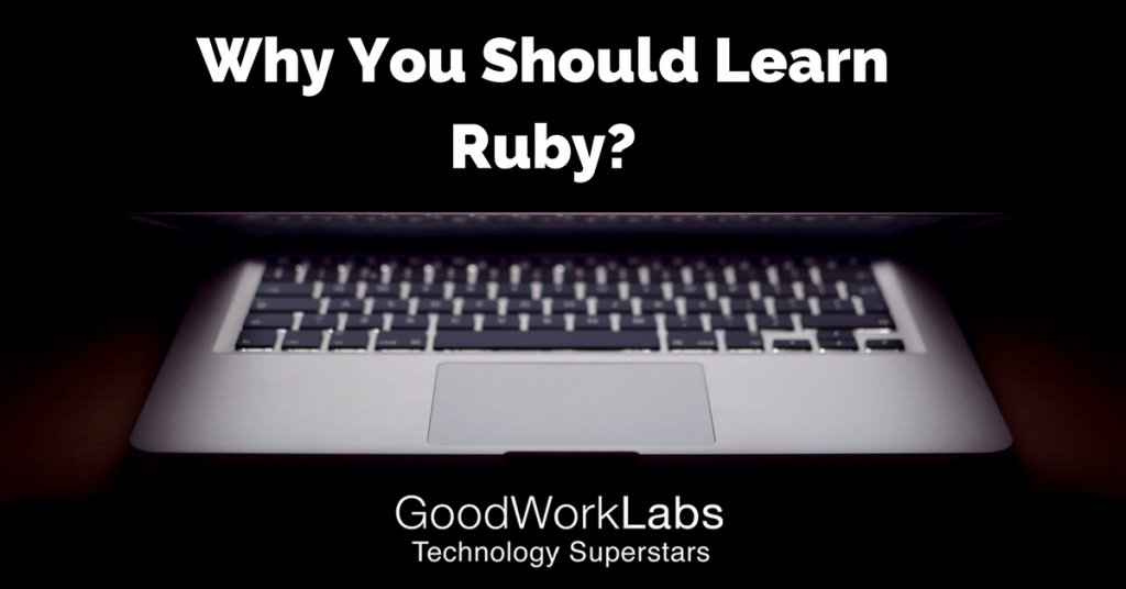 Why You Should Learn Ruby-