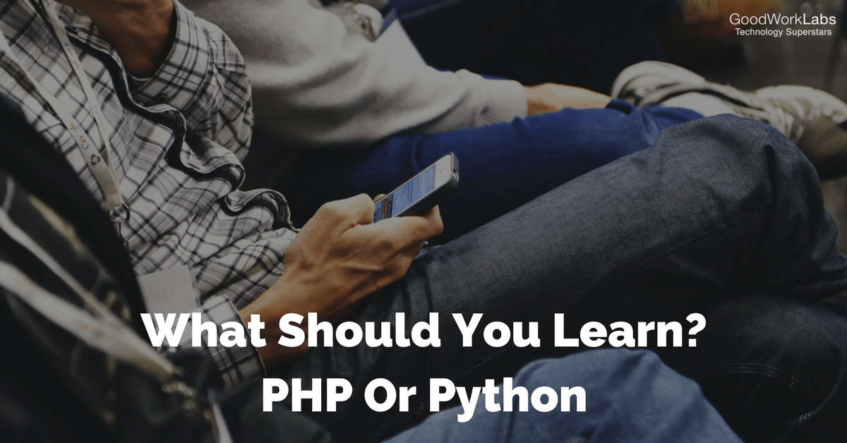 What Should You Learn-PHP Or Python