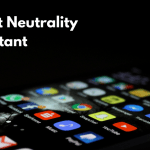 Understanding Net Neutrality & Its Implications