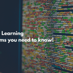 5 Machine Learning Algorithms You Need to Know
